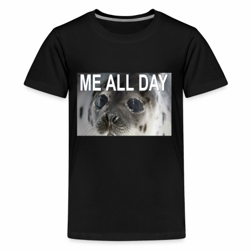 ME ALL DAY - Kids' Premium T-Shirt