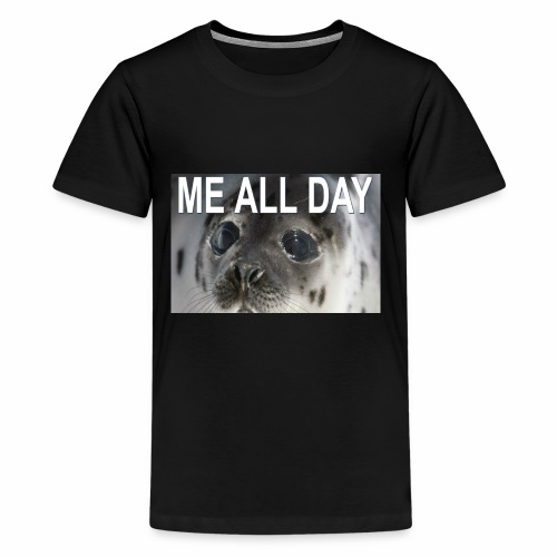 ME ALL DAY - Kids' Premium T-Shirt