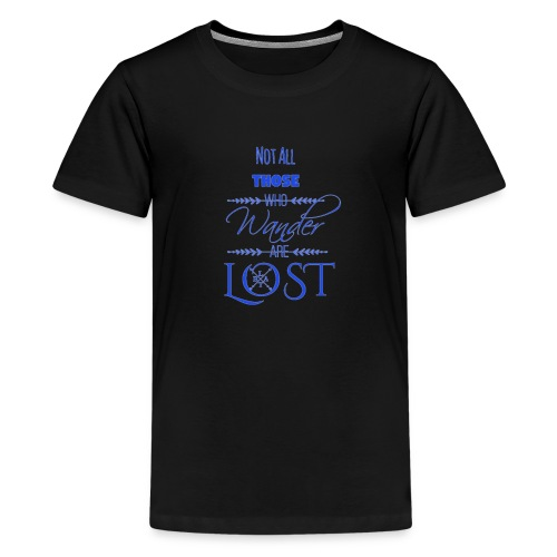 LTBA Not All Those Who Wander Are Lost - Kids' Premium T-Shirt