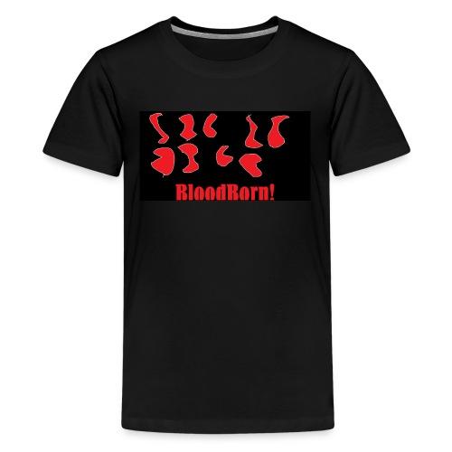 BloodBorn! - Kids' Premium T-Shirt