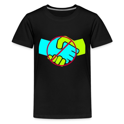 Don't Shake Hands - Kids' Premium T-Shirt