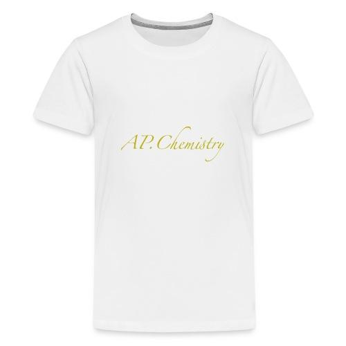 AP.Chemistry - Kids' Premium T-Shirt