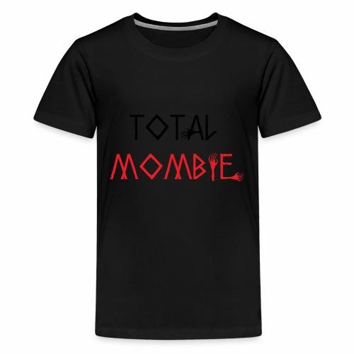 total mombie - Kids' Premium T-Shirt