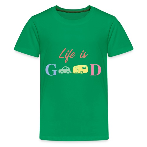 Life Is Good - Kids' Premium T-Shirt