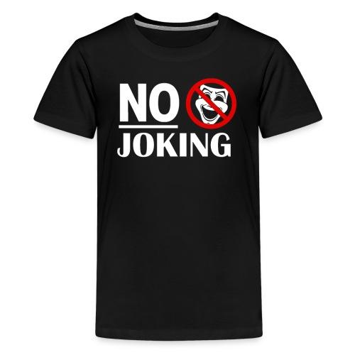 No Joking Public warning Grumpy Parody Miserable - Kids' Premium T-Shirt