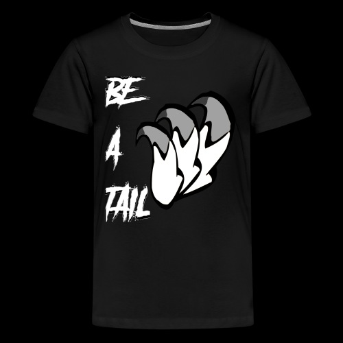 Be A Tail - Kids' Premium T-Shirt