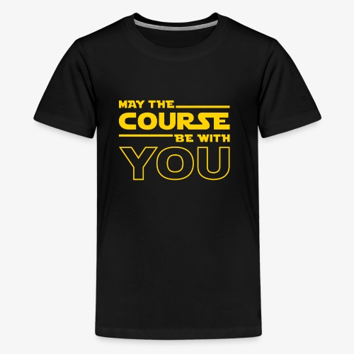 May The Course Be With You - Kids' Premium T-Shirt