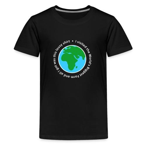 I visited the World's Biggest Form - Kids' Premium T-Shirt