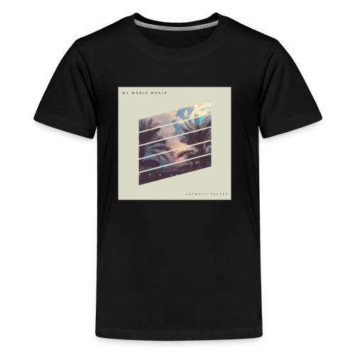 My Whole World - Kids' Premium T-Shirt