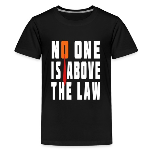 Trump Is Not Above The Law T-shirt - Kids' Premium T-Shirt