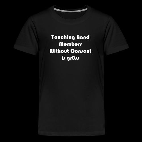 Ask before touching - Kids' Premium T-Shirt