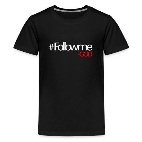 FOLLOWME GOD - Kids' Premium T-Shirt