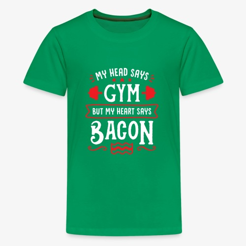 My Head Says Gym But My Heart Says Bacon - Kids' Premium T-Shirt
