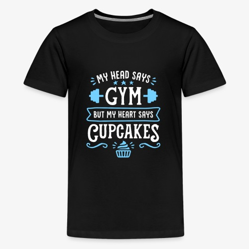 My Head Says Gym But My Heart Says Cupcakes - Kids' Premium T-Shirt