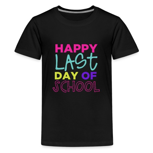 Happy Last Day of School Fun Teacher T-Shirts - Kids' Premium T-Shirt