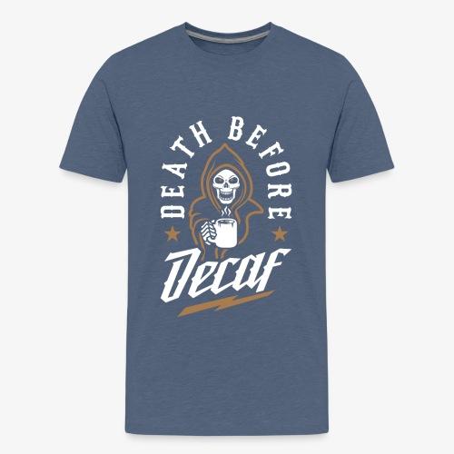 Death Before Decaf - Kids' Premium T-Shirt