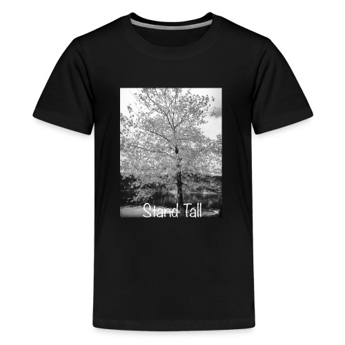 Stand Tall - Kids' Premium T-Shirt
