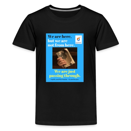 We are here POCC Pentecostals - Kids' Premium T-Shirt