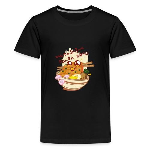 Watashiwa Ramen Desu - Kids' Premium T-Shirt
