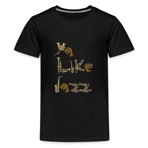 Ya Like Jazz? - Kids' Premium T-Shirt