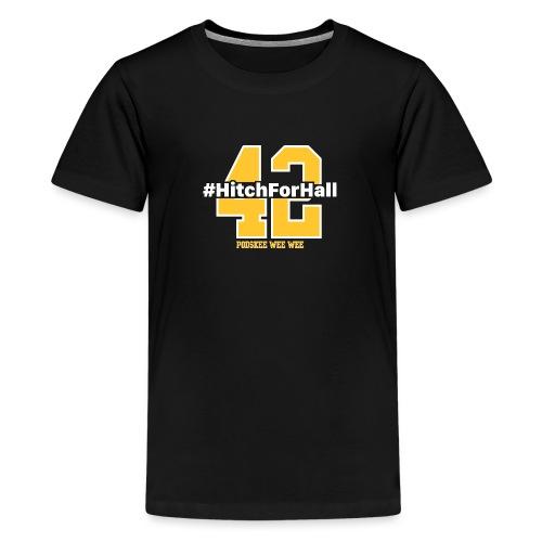 Hitch For Hall - Kids' Premium T-Shirt