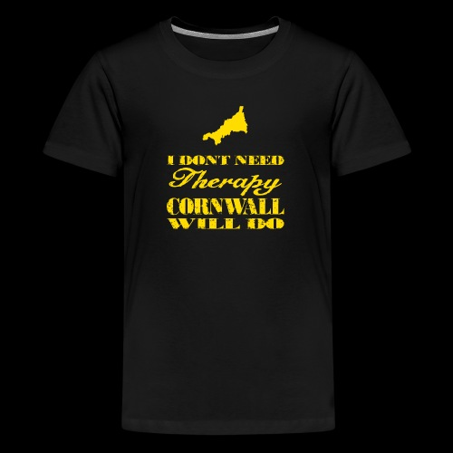 Don't need therapy/Cornwall - Kids' Premium T-Shirt
