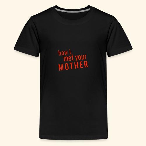 How i met your mother TV show - Kids' Premium T-Shirt