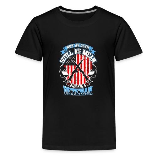 Not as lean still as mean always a veteran - Kids' Premium T-Shirt