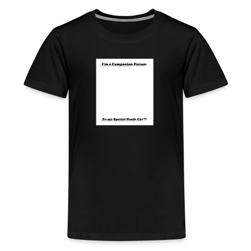Companion Person to Special Needs Cat - Kids' Premium T-Shirt