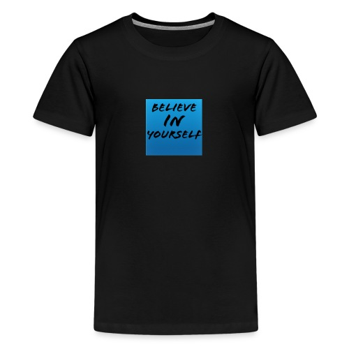 Believe in yourself - Kids' Premium T-Shirt