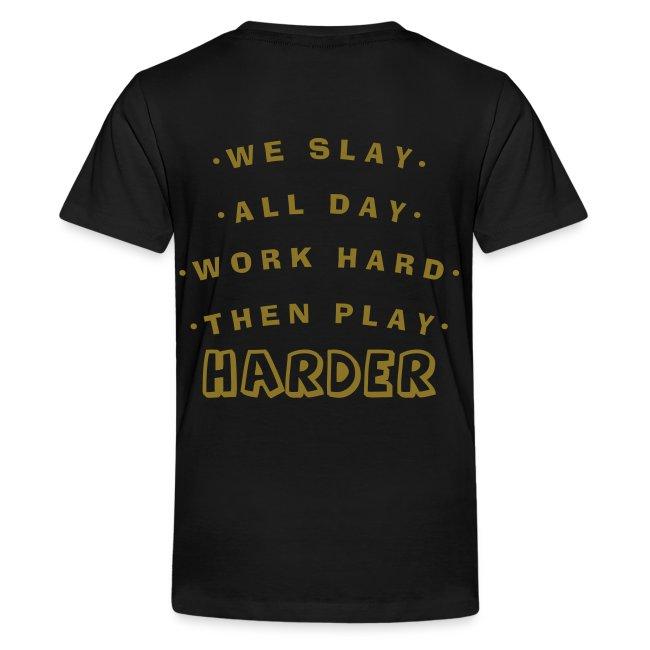 We Slay All Day Shiny Shirt Metallic Silver & Gold