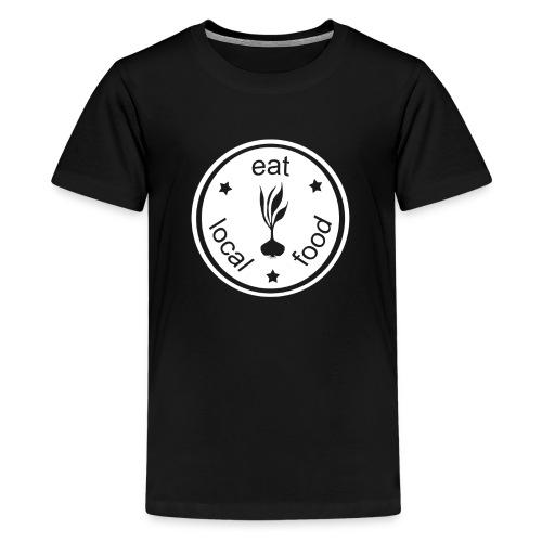 Eat Local Food - Kids' Premium T-Shirt