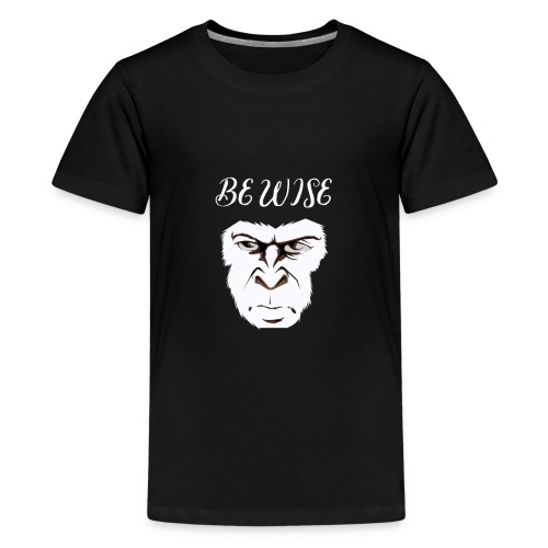 Be Wise - Kids' Premium T-Shirt