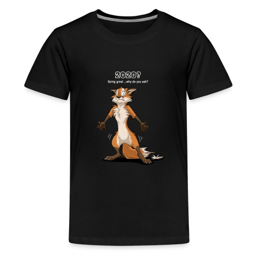 2020? Going great... (for dark backgrounds) - Kids' Premium T-Shirt