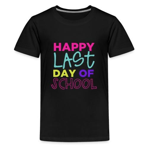 Happy Last Day of School Fun Teacher T-Shirts - Kids' Premium T-Shirt