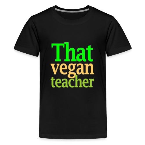 That Vegan Teacher Health - Kids' Premium T-Shirt