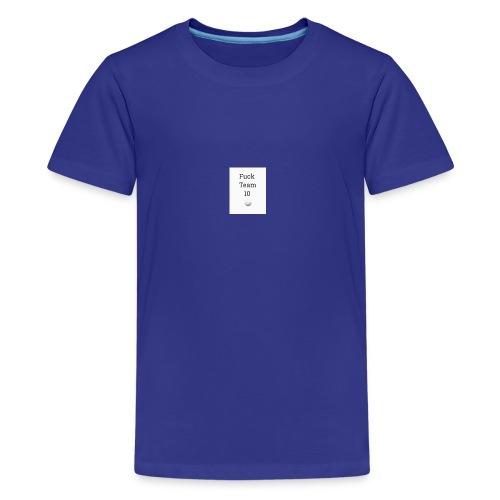 Fuck Team 10 - Kids' Premium T-Shirt