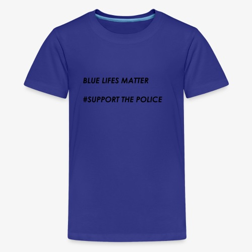 Blue Lives Matter - Kids' Premium T-Shirt