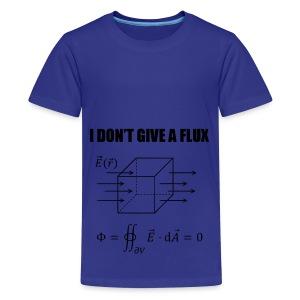 physics joke - I dont give a flux - Kids' Premium T-Shirt