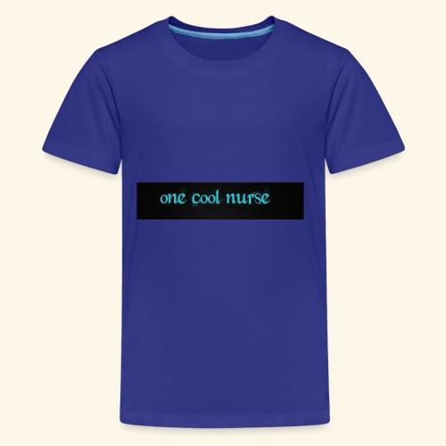 One cool nurse. - Kids' Premium T-Shirt