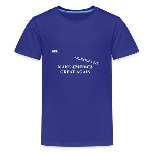 Make Architecture Great Again - Kids' Premium T-Shirt