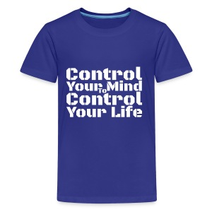 Control Your Mind To Control Your Life - White - Kids' Premium T-Shirt
