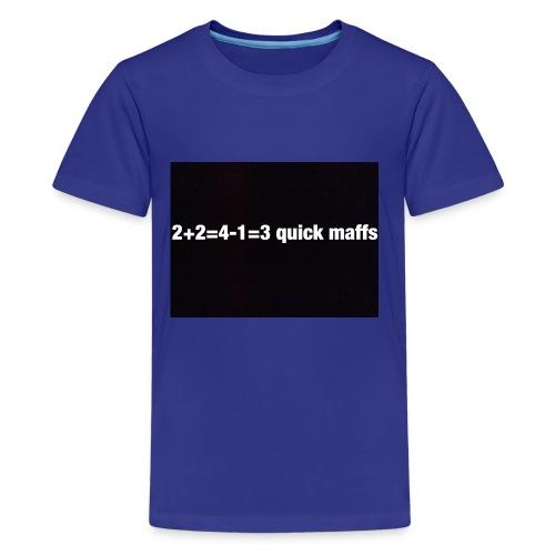 quick maffs - Kids' Premium T-Shirt