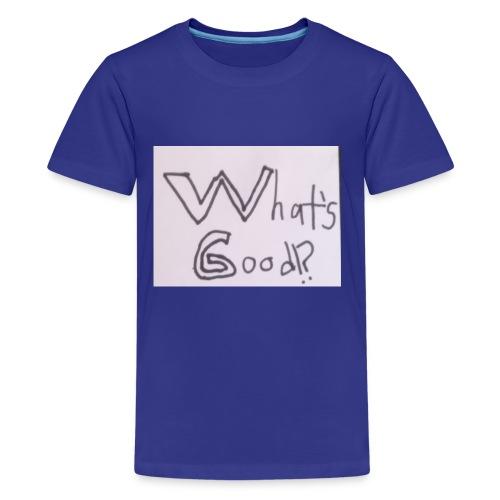 What's Good!? - Kids' Premium T-Shirt