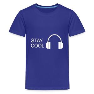 STAY COOL - Kids' Premium T-Shirt