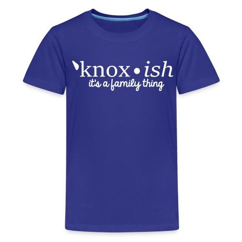 Knox-ish It's a Family Thing - Kids' Premium T-Shirt