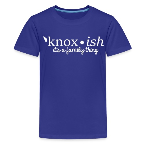 Knox-ish It's a Family Thing - Kids' Premium T-Shirt