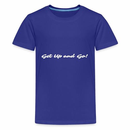 Get Up and Go! - Sarina - Kids' Premium T-Shirt