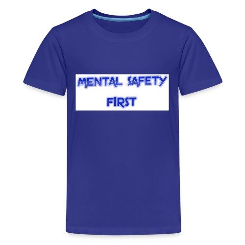safety mentally - Kids' Premium T-Shirt