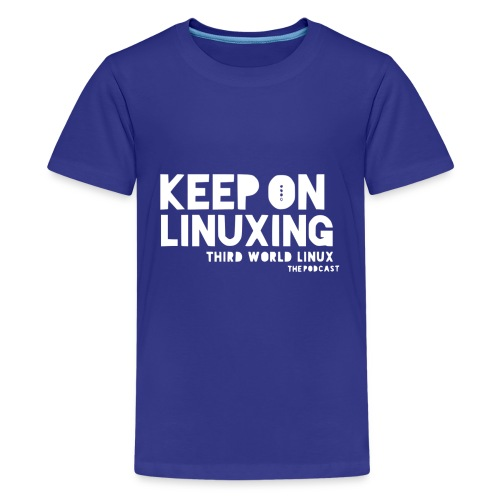 Keep on Linuxing - Kids' Premium T-Shirt